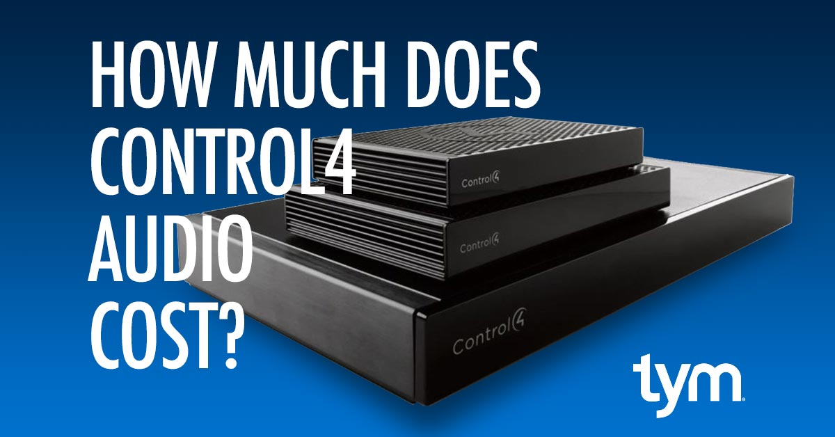 How Much Does Control4 Audio Cost | Tym